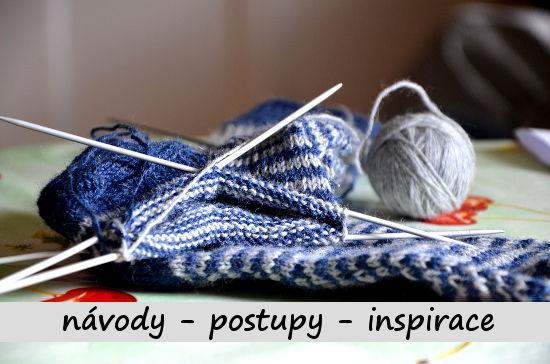 postupy a návody na ruční pletení