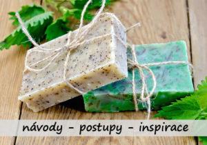 inspirace na domácí mýdlo dle postupů a návodů