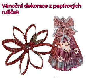 Vánoční dekorace z papírových ruliček