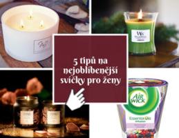 Tipy na dárkové svíčky pro ženy