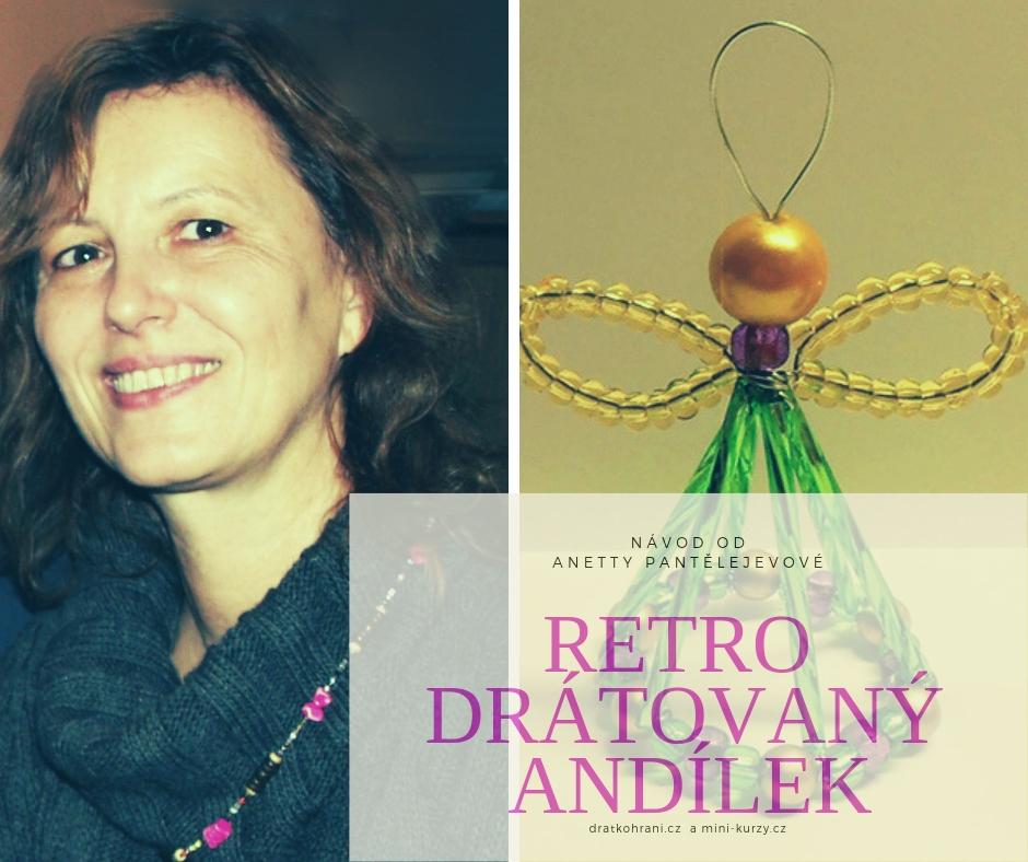 Návod na retro drátovaného andílka od Anetty Pantělejevové