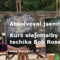 lektor vysvětluje princip techniky Bob Ross - kurz olejomalby