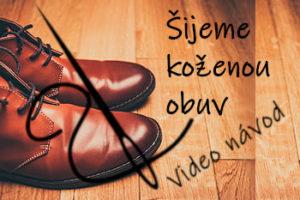 Kožené boty s jehlou - úvodní obrázek článku s představením kurzu šití kožených bot