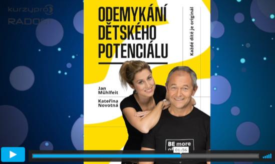 Jan Mühlfeit a Kateřina Novotná - lektroři kurzů o dětském potenciálu